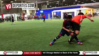 International Chicago Market vs Back of the Yards Liga 5 de Mayo