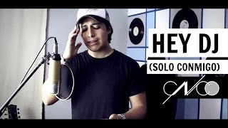 CNCO - Hey DJ (COVER) | Mario Heredia