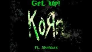 Korn & Skrillex - Get Up (Drum and Bass) HaXim Transformation