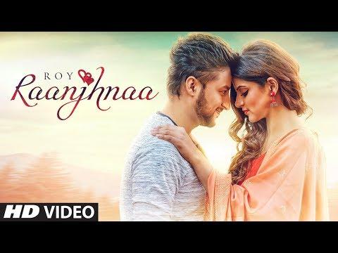 Raanjhnaa Lyrics - Roy feat. Avaani   Sheel