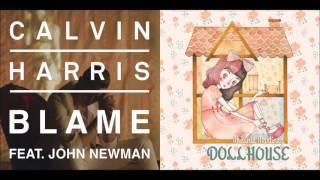 Blamehouse (Mashup) - Calvin Harris ft. John Newman & Melanie Martinez