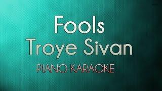 Fools - Troye Sivan | Official Piano Karaoke Instrumental Lyrics Cover Sing Along