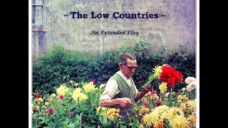 The Low Countries - 2016 E.P. sampler