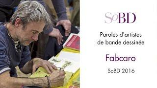 Fabcaro - Paroles d'artistes de bande dessinée sur le SoBD
