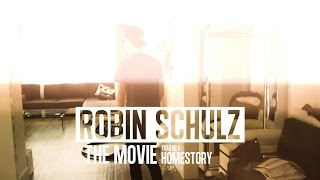 ROBIN SCHULZ – THE MOVIE – TRAILER #6 (HOME SWEET HOME)