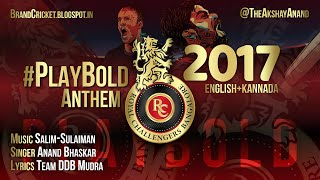 Royal Challengers Bangalore | #PlayBold Anthem - 2017 | Lyrics in CC