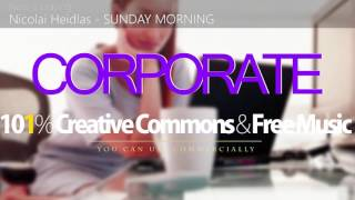 Nicolai Heidlas - SUNDAY MORNING | VLOG Corporate Background music [101% Creative Commons]