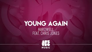 Hardwell feat Chris Jones - Young Again  (Summer Eletrohits)