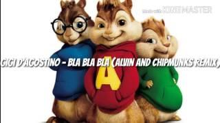 Gigi D'Agostino - Bla Bla Bla (Alvin and Chipmunks Remix)