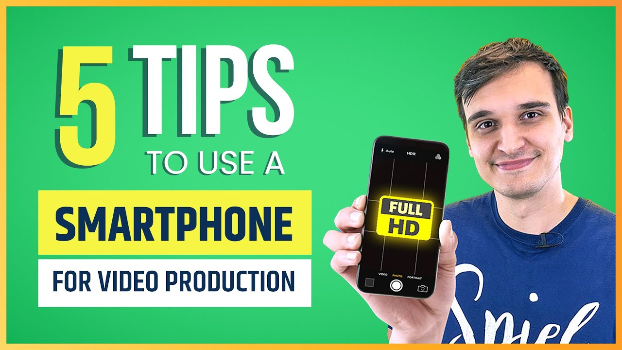 5 Tips for Making A Professional Video On Your Smart Phone!
