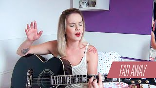 Far Away | Nickelback I Cover Carina Mennitto