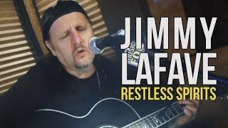 "Jimmy LaFave ""Restless Spirits"""