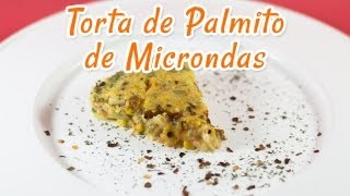 Torta Salgada de Microondas - Receitas de Minuto #46