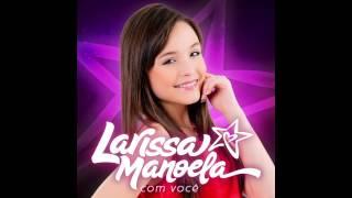 Larissa Manoela - Oi, Psiu