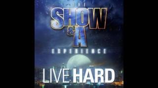 Show & A.G. - Live Hard