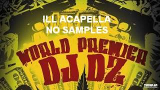 ILL FINISHED ACAPELLA WITH NO SAMPLES - DjDz