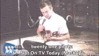 twenty one pilots: Not On TV Today