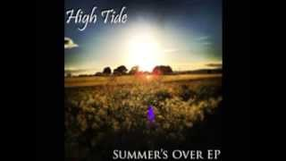 "Hightide - ""Could've Been Mine"" from the ""Summer's Over EP"""