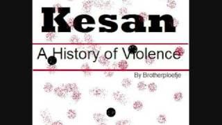 Kesan - A History Of Violence