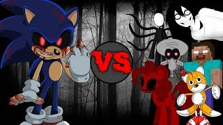 Sonic.EXE vs Creepypastas (Slenderman, Jeff The Killer, Tails Doll, Herobrine, and More!!!)