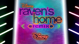 Raven's Home REMIX Sneak Peek | Raven's Home | Disney Channel