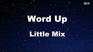 Word Up - Little Mix Karaoke 【No Guide Melody】 Instrumental
