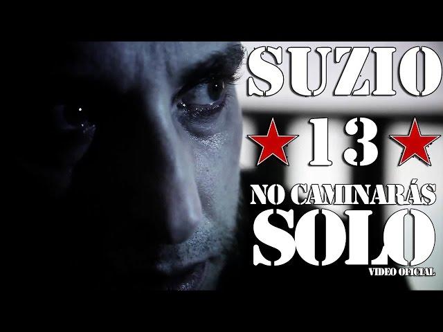 """Videoclip oficial de """"No caminarás solo"""" de Suzio 13, canción incluida en """"Imparables"""" (2015)."""