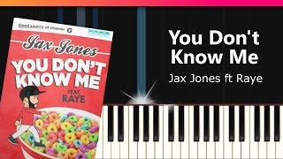 "Jax Jones - ""You Don't Know Me"" ft Raye Piano Tutorial - Chords - How To Play - Cover"