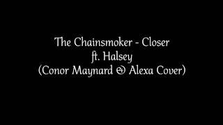 Conor Maynard - Closer (Lyrics)(The Chainsmokers ft. Halsey)