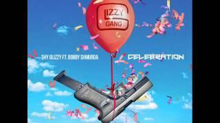Shy Glizzy - Celebration Feat. Bobby Shmurda