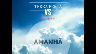 Terra Preta - Amanhã (Prod. The Munir)