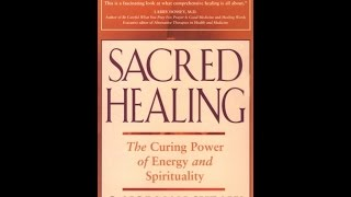 Sacred Healing, by C. Norman Shealy, M.D., Ph.D. (MPL Book Trailer #36)