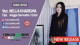 Sing Biso - Nella Kharisma