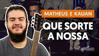Videoaula Que Sorte a Nossa (violão)