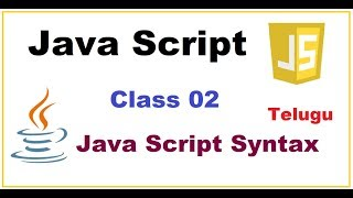 Javascript Syntax or How to Write Java script in HTML page -- Telugu 02
