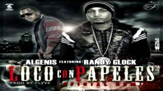 Algenis Drug Lord Ft. Randy Glock - Loco Con Papeles (Official Remix) ★REGGAETON 2013★ IPAUTA
