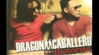 DIME SI VOLVERAS - DRAGON Y CABALLERO ( HISTORIAS 2010 )