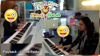 Playback - Carlos Paião (Cover Piano Alunos Escola de Música Kordas e Teklas)