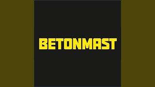Betonmast! (feat. Betonmast B V)