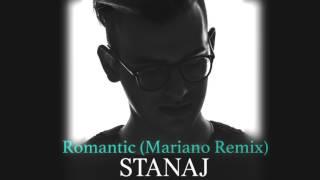 Stanaj - Romantic (Mariano Remix)