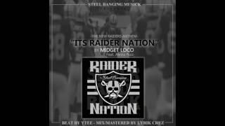 "Midget Loco ""Its Raider Nation"" ft. Alexia Ruiz (NEW Raiders Anthem)"