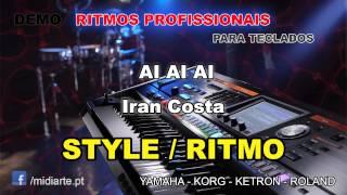 ♫ Ritmo / Style  - AI AI AI - Iran Costa