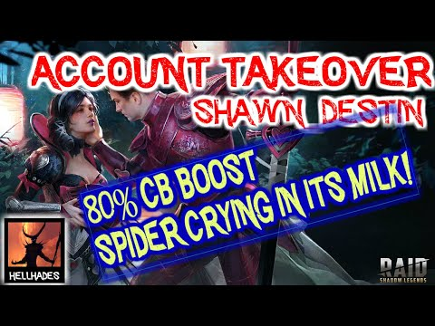 RAID: Shadow Legends   ACCOUNT TAKEOVER - Shawn_Destin   80% increased CB damage and Spider strats!