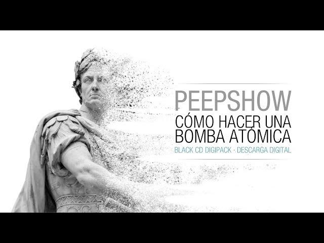 PEEPSHOW - Cómo hacer una bomba atómica álbum TEASER