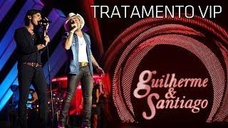 Guilherme & Santiago - Tratamento Vip - [ DVD Até o Fim] (Clipe Oficial)