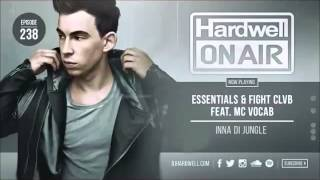 Hardwell on air 238 - Inna Di Jungle ft. Mc Vocab