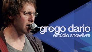 """""""Era uma vez"""" - Grego Dario no Estúdio Showlivre 2014"""