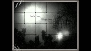 Castle Cruz - Falling Down ᴴᴰ