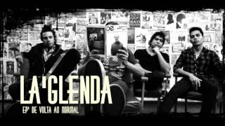 """La'Glenda - """"Seu erro em meu Olhar"""""""