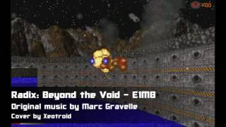 Radix: Beyond the Void - E1M8 - MUSIC COVER